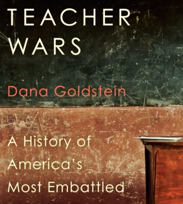 """The Teacher Wars"" and writing about what you know"